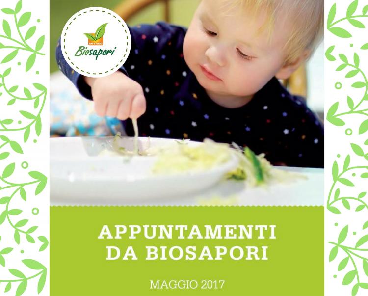 Appuntamenti da Biosapori - Viicenza Maggio 2017