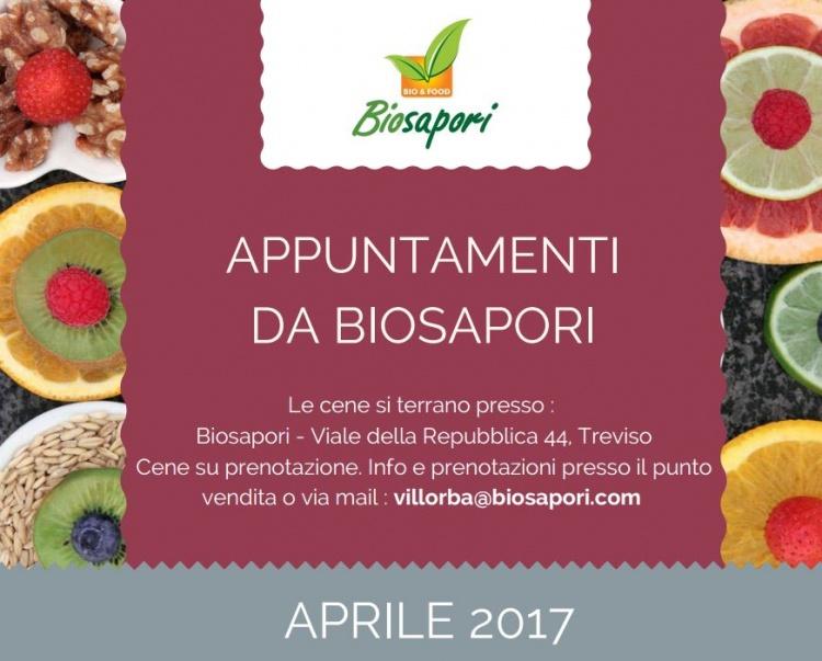 Appuntamenti da Biosapori - Villorba Aprile 2017